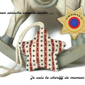 Attache sucette étoile de sherif , motif étoile type drapeau américain .Originale, fait main.